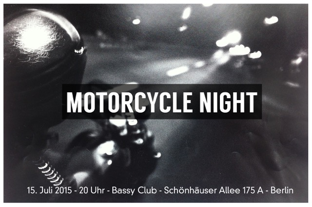 Motorcycle Night No. 2 Bassy Club Berlin